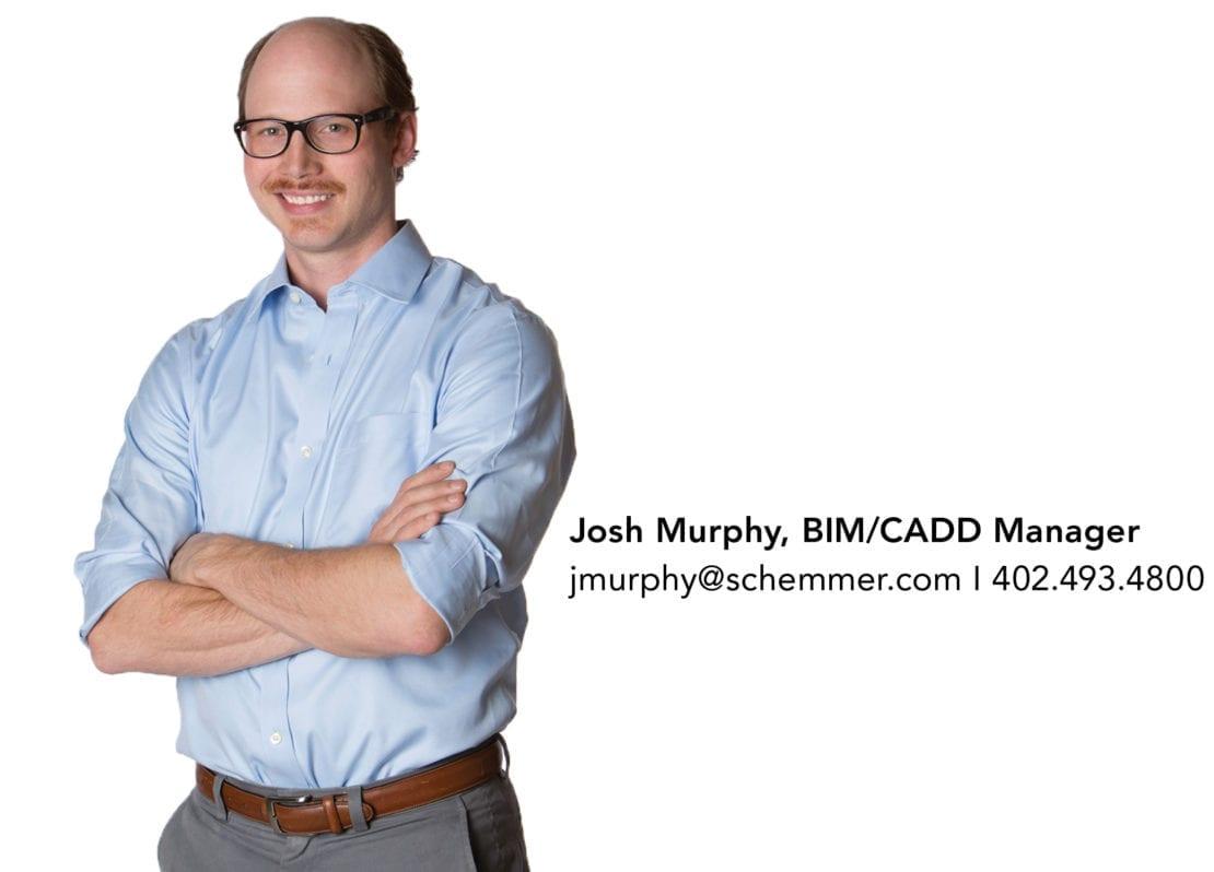 Josh, BIM