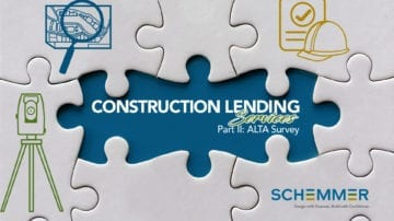 Construction Lending Requirements - ALTA Survey