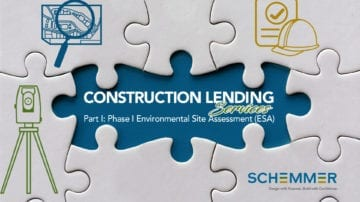 Engineering Construction Lending Requirements - Phase I Environmental Site Assessment (ESA)