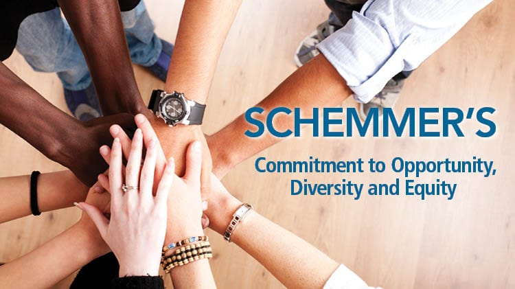 Schemmer's Commitment to Opportunity, Diversity and Equity
