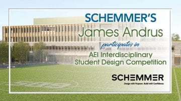 Schemmer AEI Student Design Competition